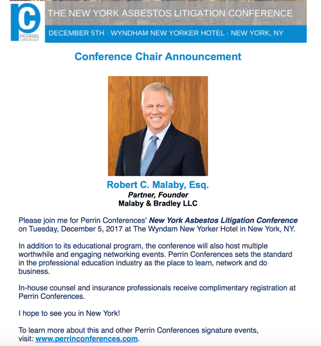 Robert C. Malaby to Present as Co-Chair and Speaker at the New York Asbestos Litigation Conference on December 5, 2017 at The Wyndam New Yorker Hotel, New York, NY